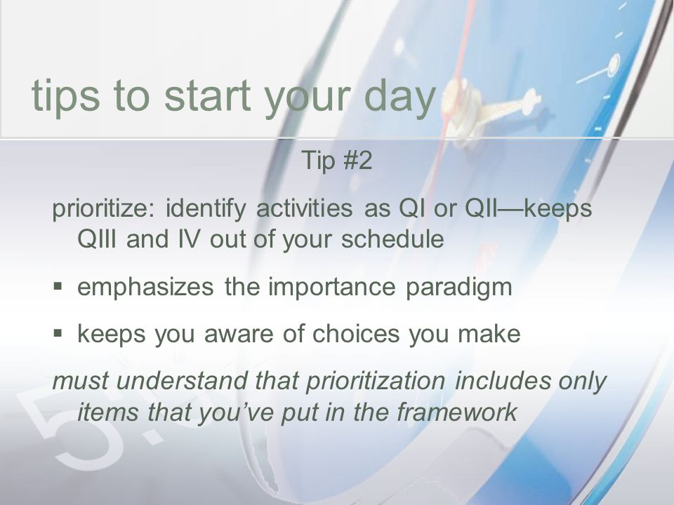 time tips to start your day Tip #2
