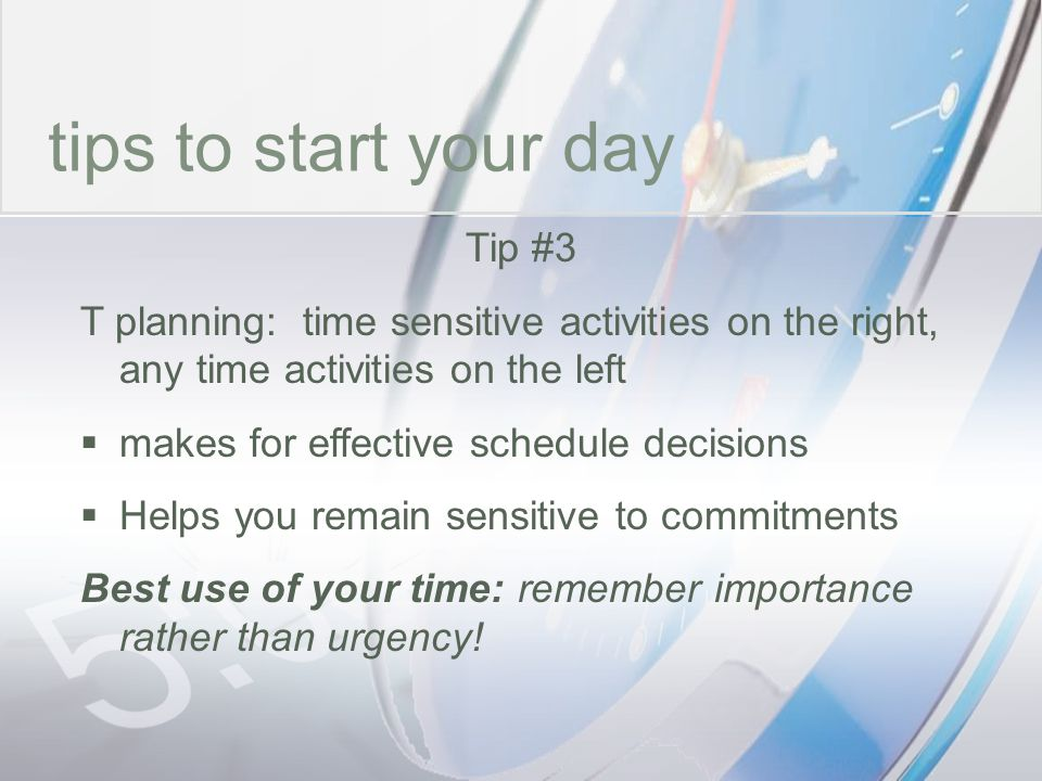 time tips to start your day Tip #3
