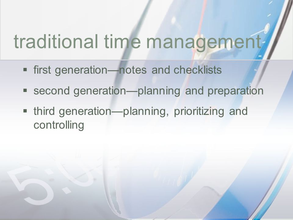 time traditional time management first generation—notes and checklists