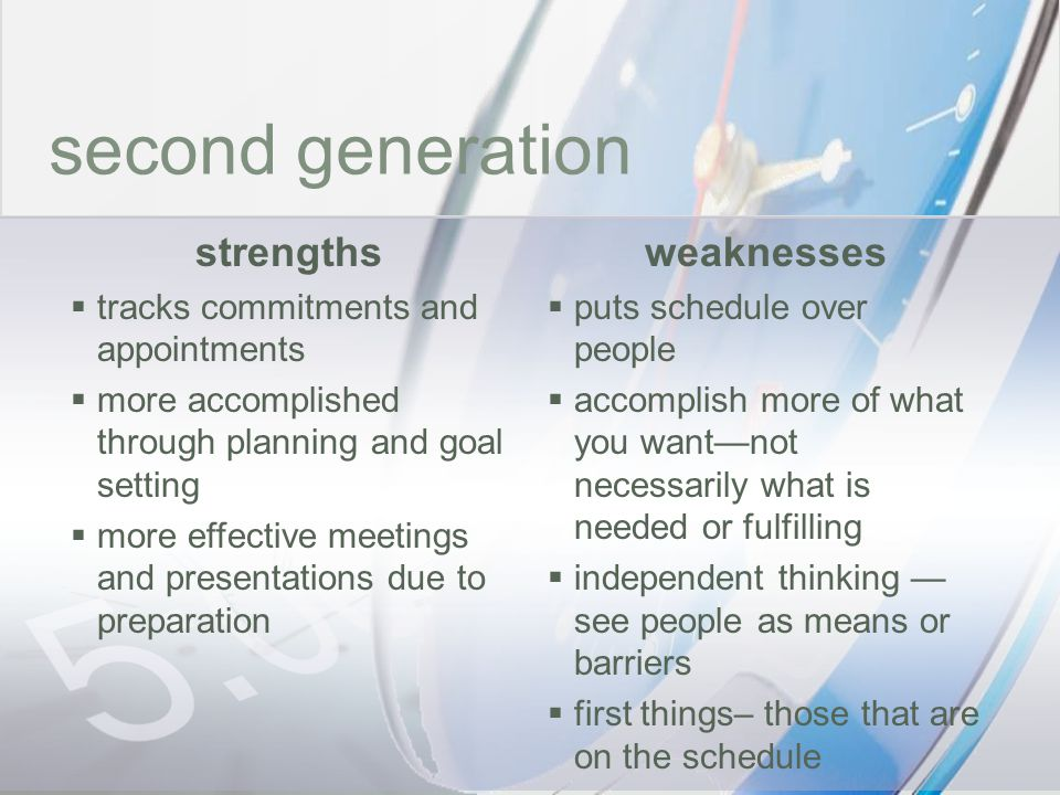 time second generation strengths weaknesses