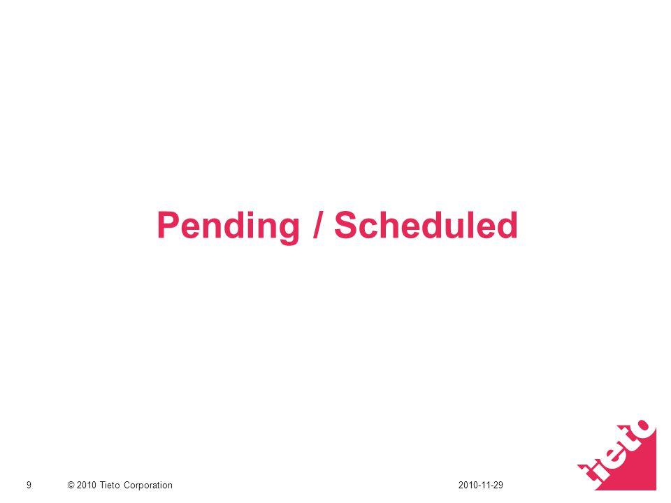 Pending / Scheduled 2010-11-29