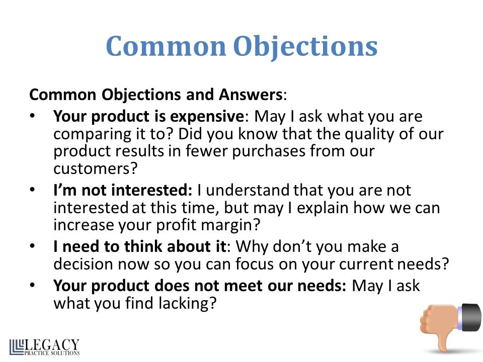 Common Objections Common Objections and Answers: