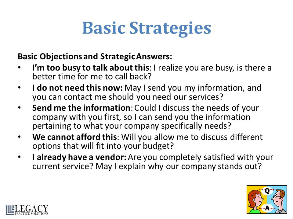 Basic Strategies Basic Objections and Strategic Answers: