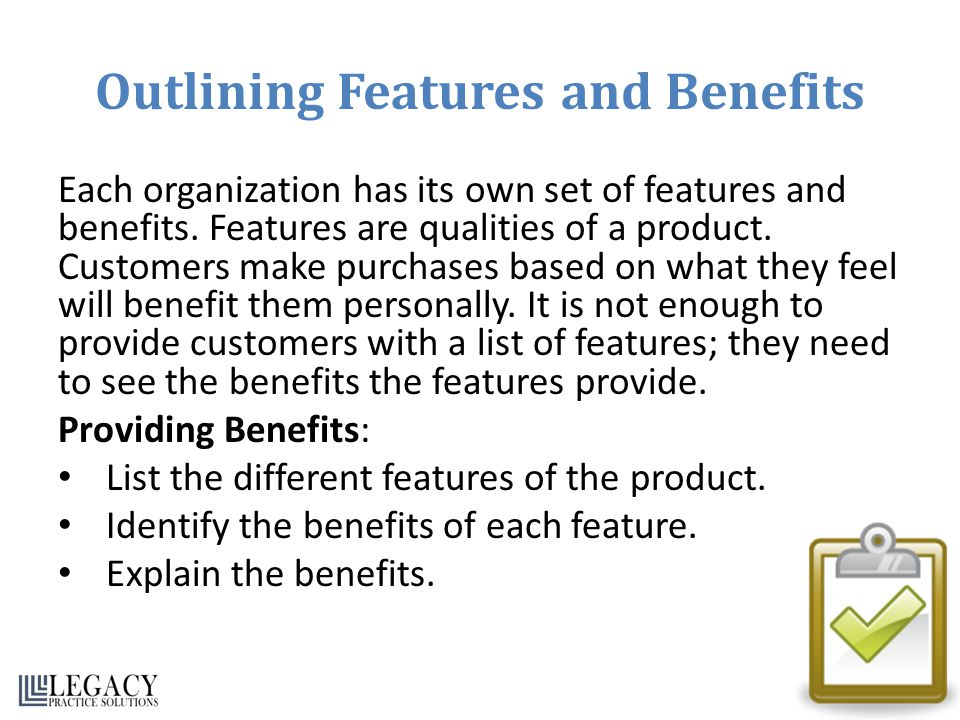 Outlining Features and Benefits