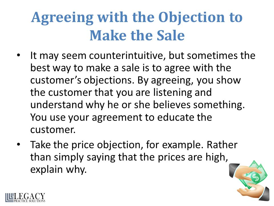 Agreeing with the Objection to Make the Sale