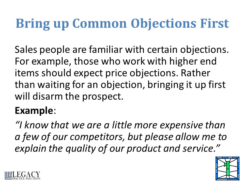 Bring up Common Objections First