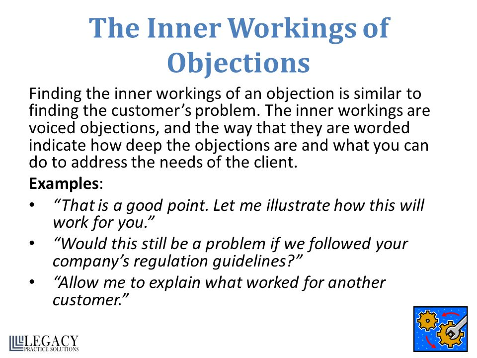 The Inner Workings of Objections