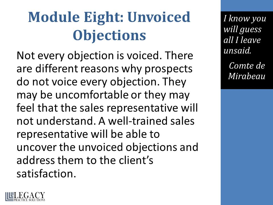 Module Eight: Unvoiced Objections