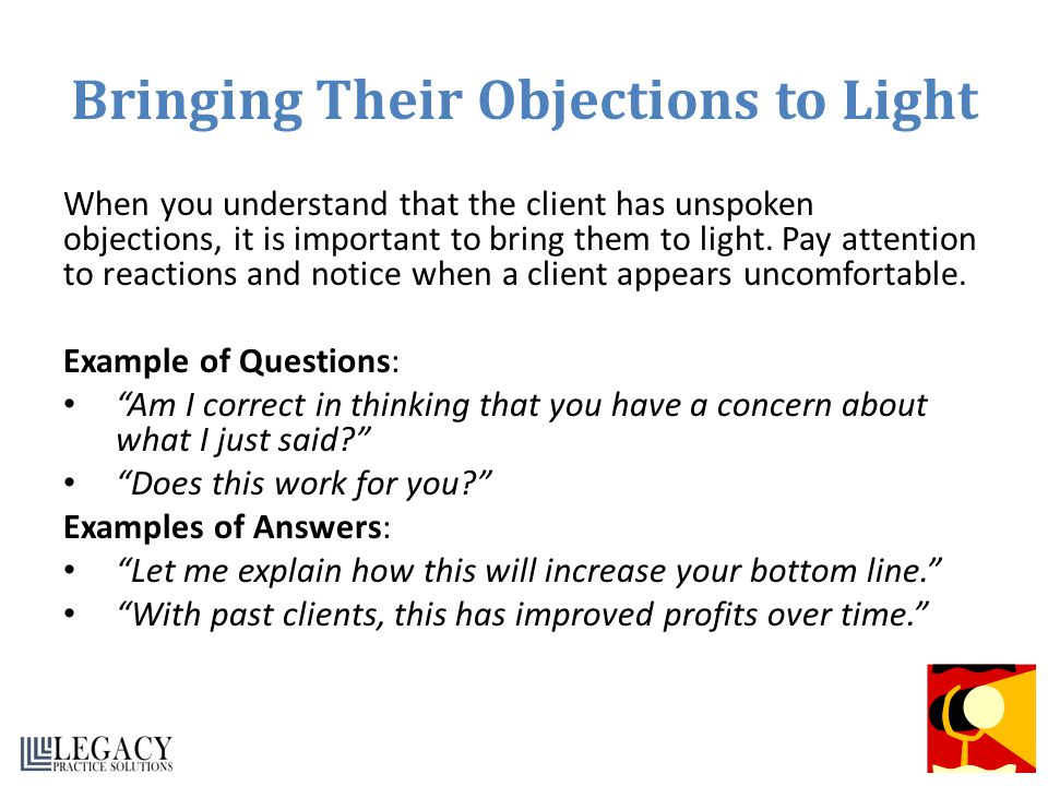 Bringing Their Objections to Light