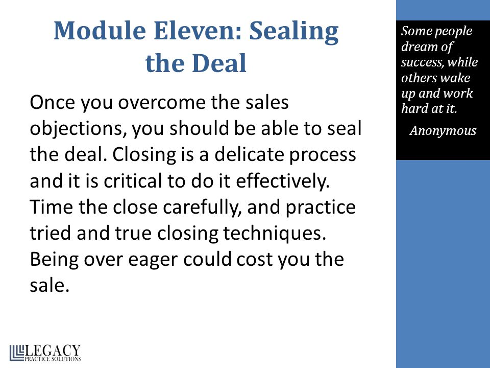 Module Eleven: Sealing the Deal