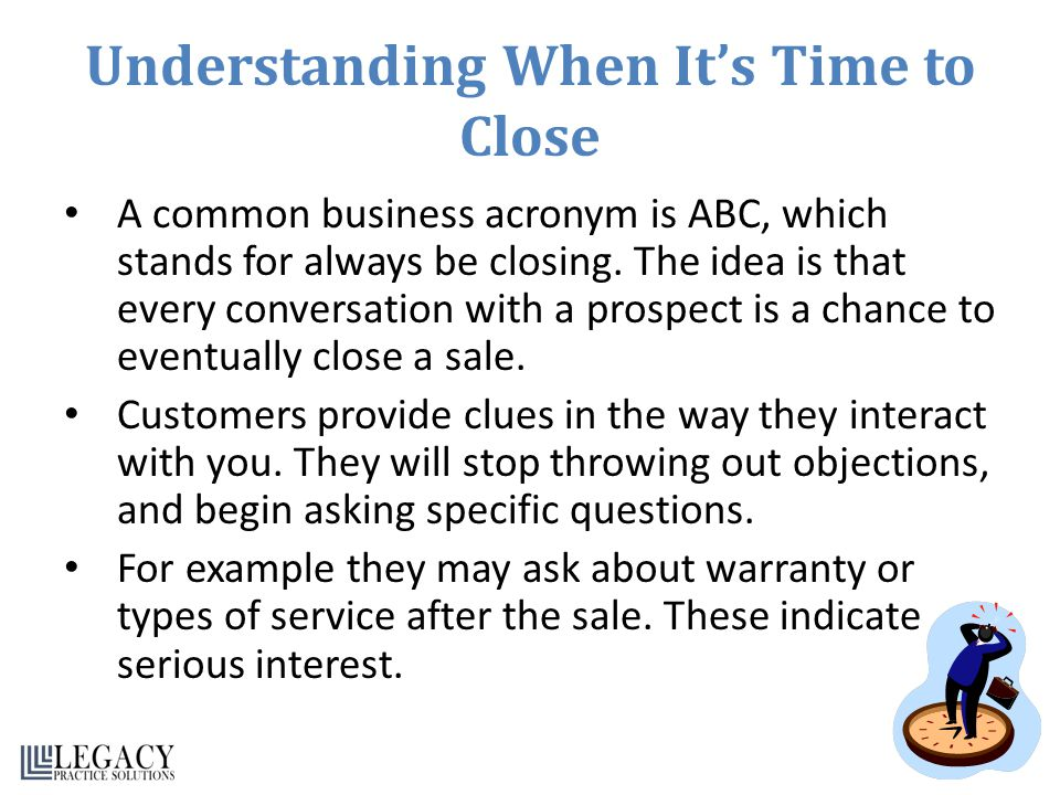 Understanding When It's Time to Close
