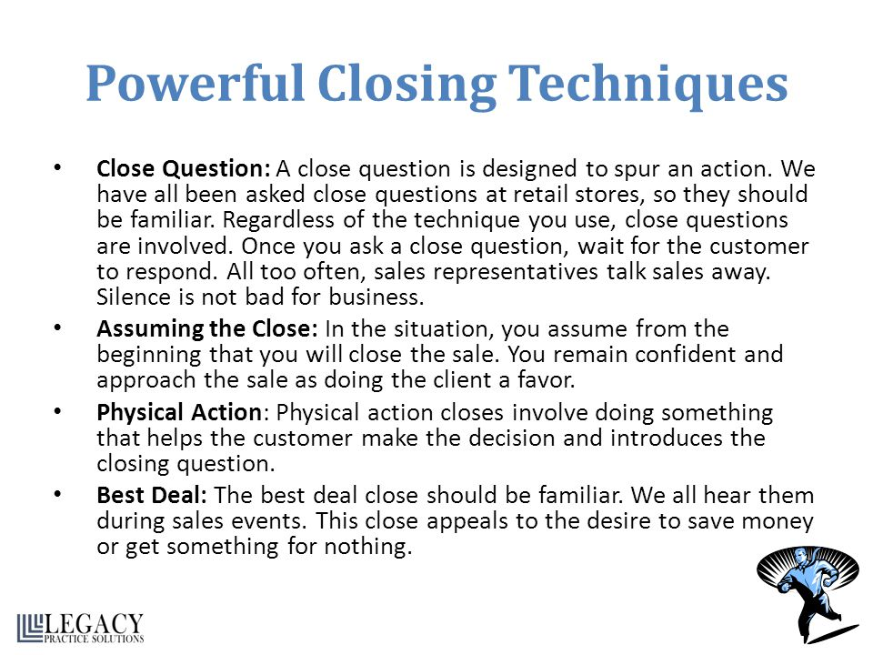 Powerful Closing Techniques