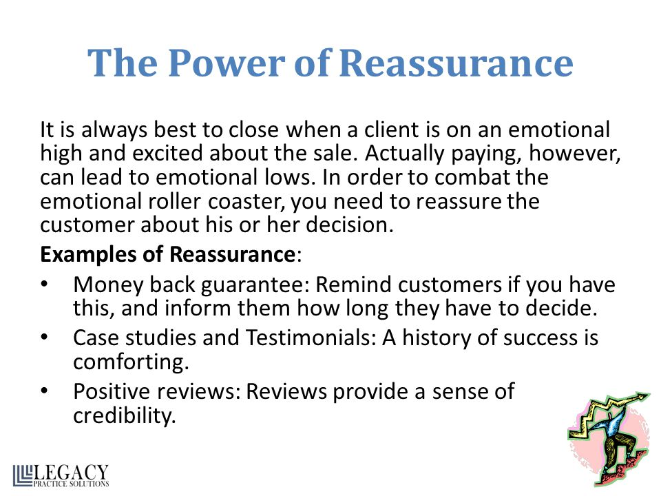 The Power of Reassurance