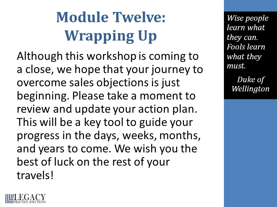 Module Twelve: Wrapping Up