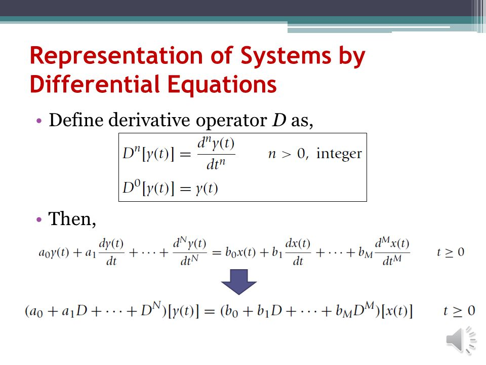 Representation of Systems by Differential Equations
