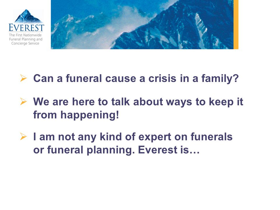 Can a funeral cause a crisis in a family
