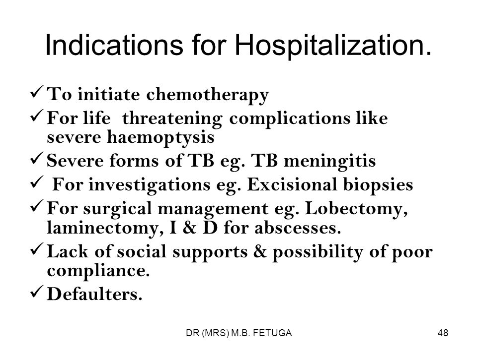 Indications for Hospitalization.