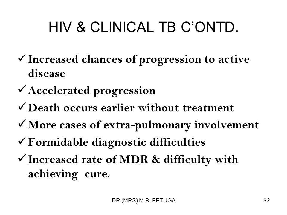 HIV & CLINICAL TB C'ONTD.