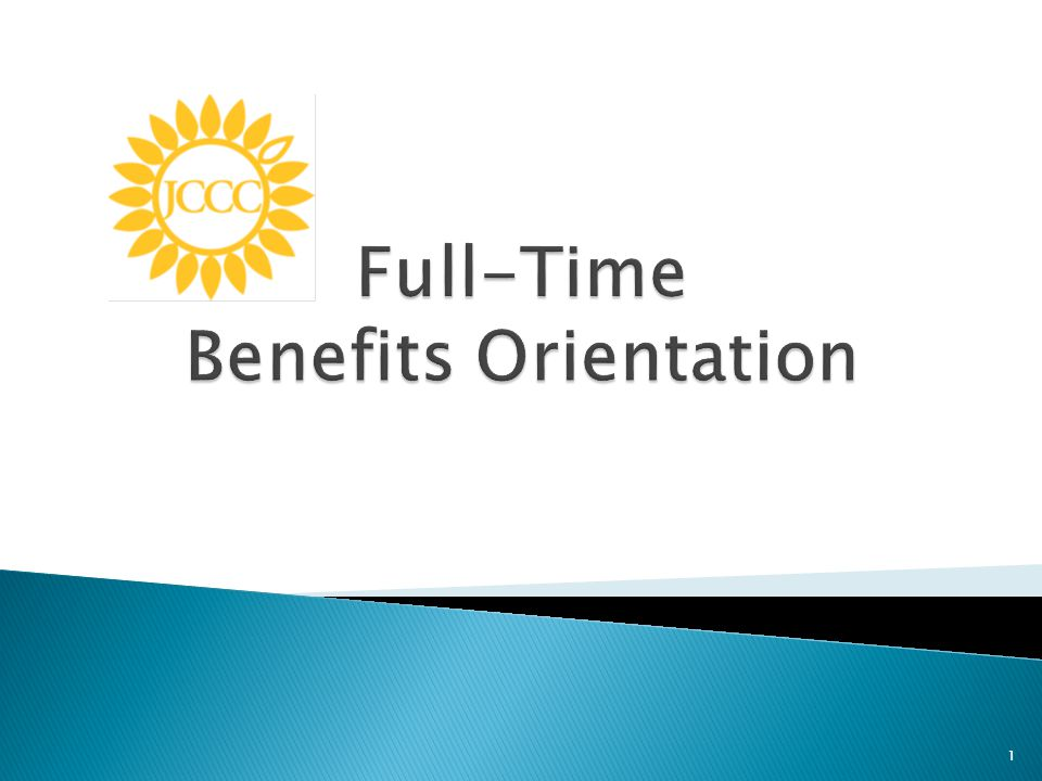 Full-Time Benefits Orientation