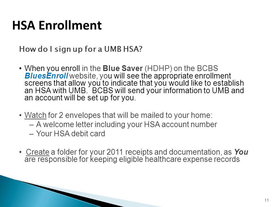 HSA Enrollment How do I sign up for a UMB HSA