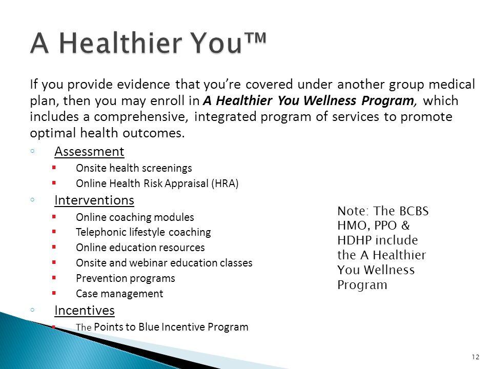 A Healthier You™