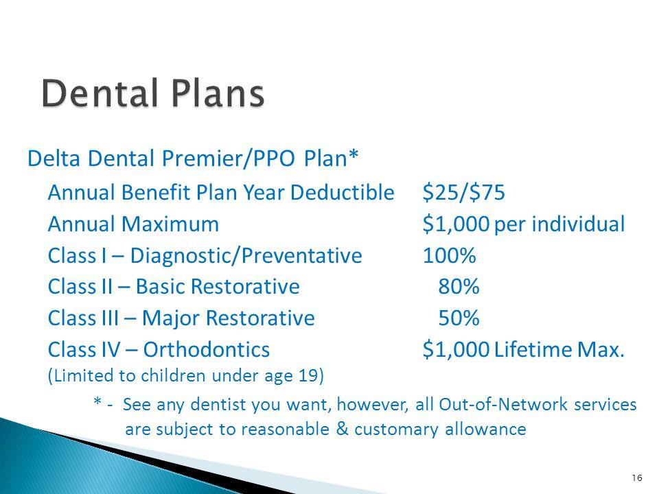 Dental Plans Delta Dental Premier/PPO Plan*