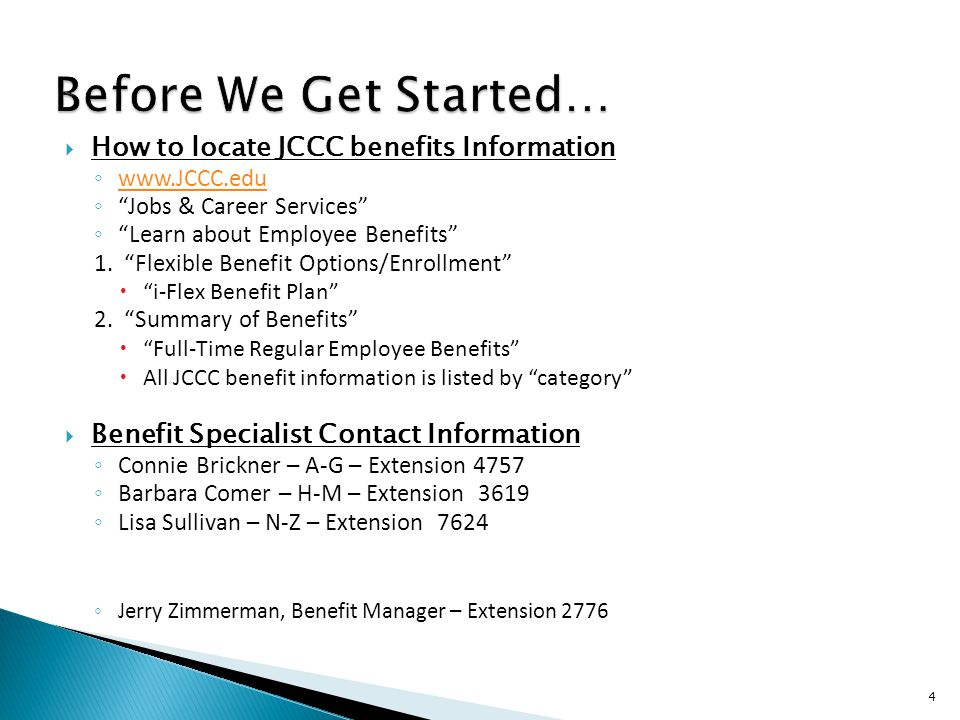 Before We Get Started… How to locate JCCC benefits Information