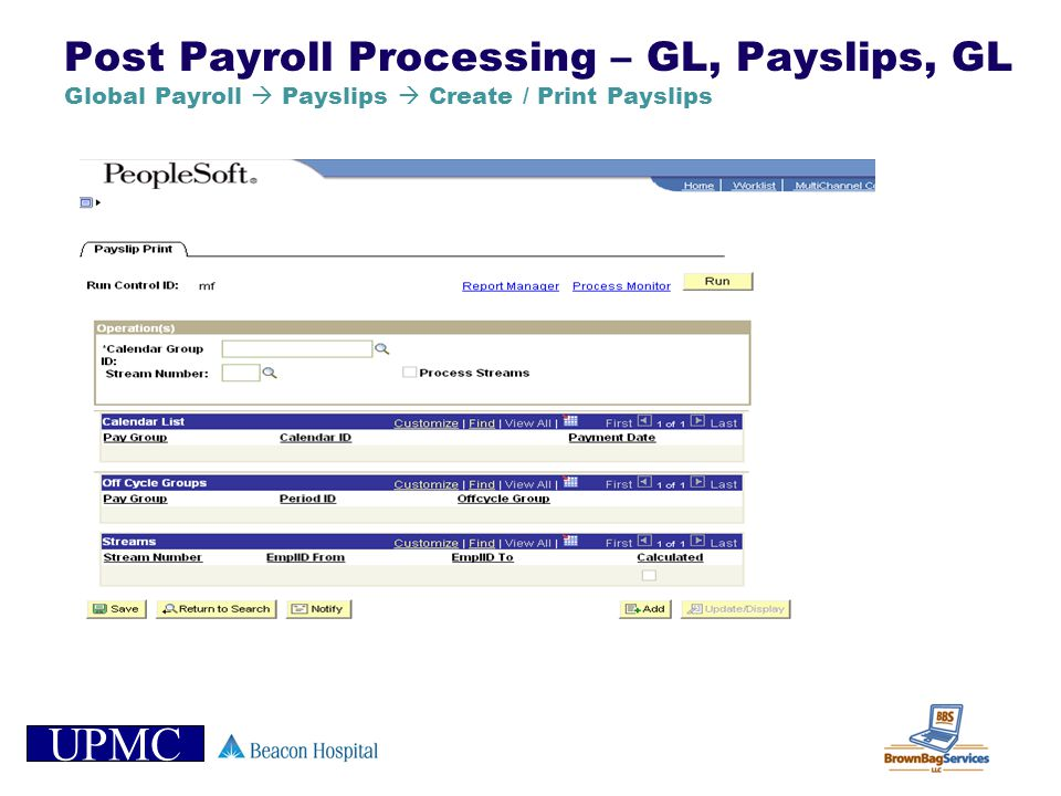 Post Payroll Processing – GL, Payslips, GL Global Payroll  Payslips  Create / Print Payslips