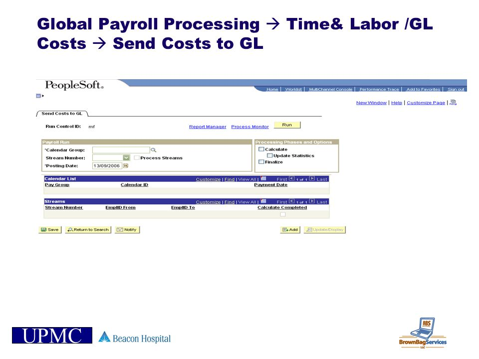 Global Payroll Processing  Time& Labor /GL Costs  Send Costs to GL