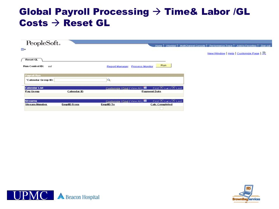Global Payroll Processing  Time& Labor /GL Costs  Reset GL