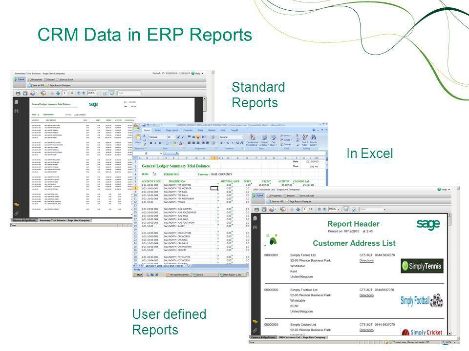 CRM Data in ERP Reports Standard Reports In Excel User defined Reports