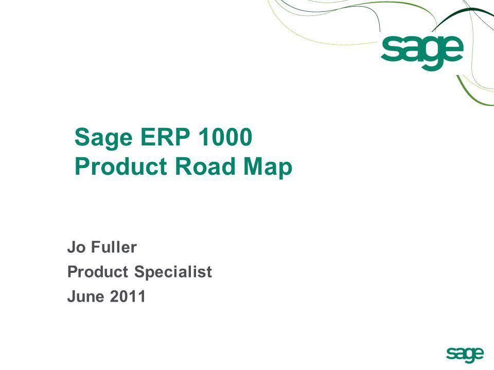 Sage ERP 1000 Product Road Map