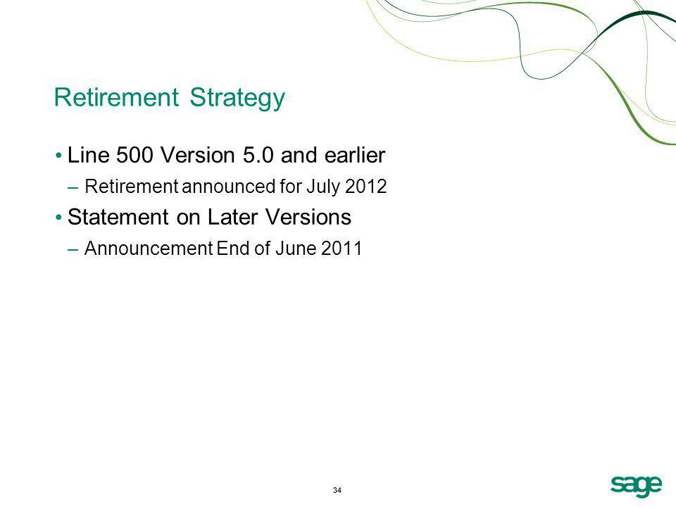 Retirement Strategy Line 500 Version 5.0 and earlier
