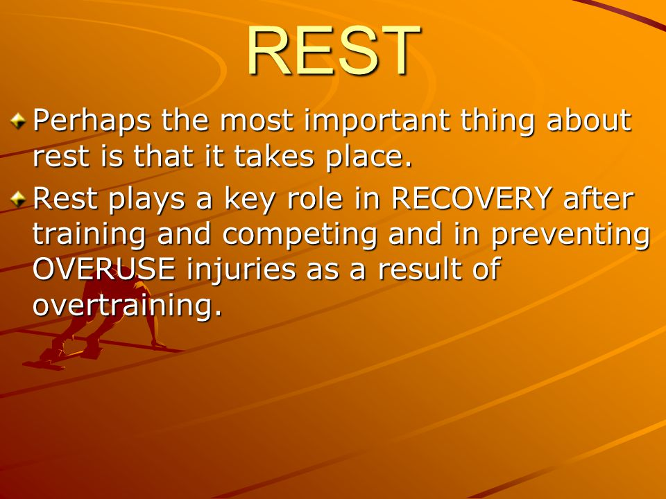 REST Perhaps the most important thing about rest is that it takes place.