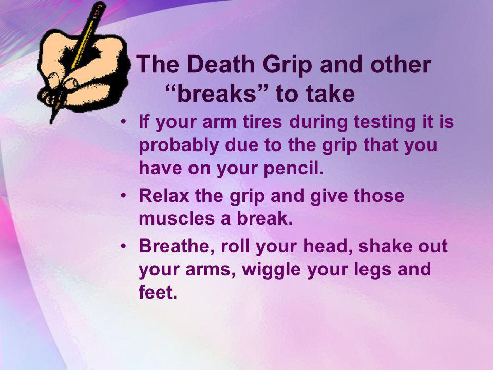 The Death Grip and other breaks to take