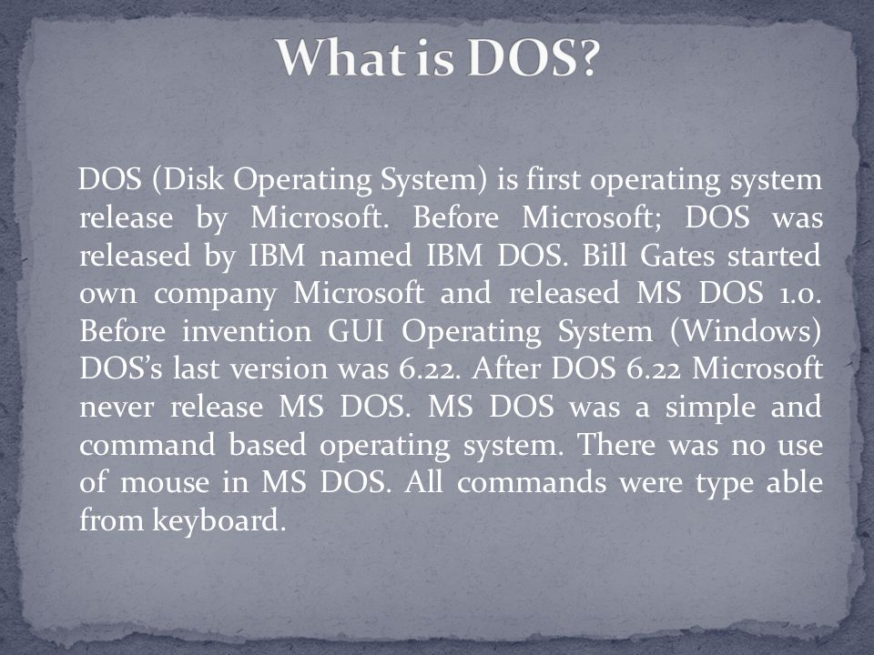 What is DOS