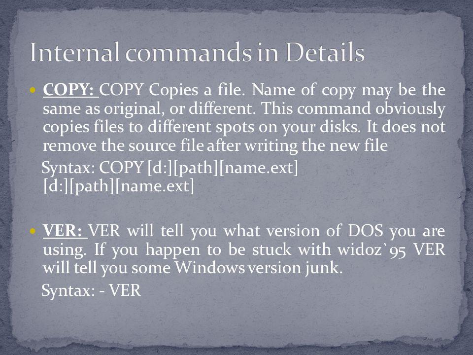 Internal commands in Details