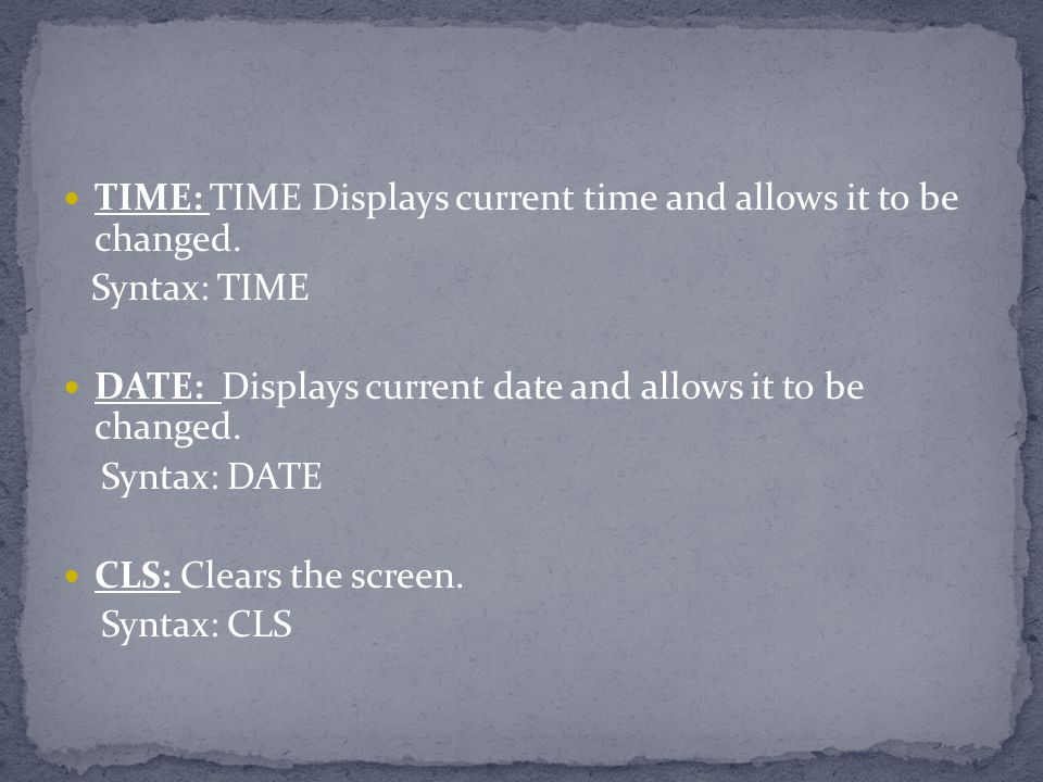 TIME: TIME Displays current time and allows it to be changed.