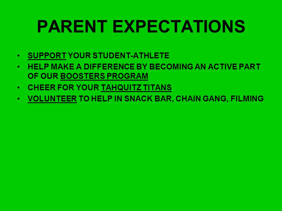 PARENT EXPECTATIONS SUPPORT YOUR STUDENT-ATHLETE