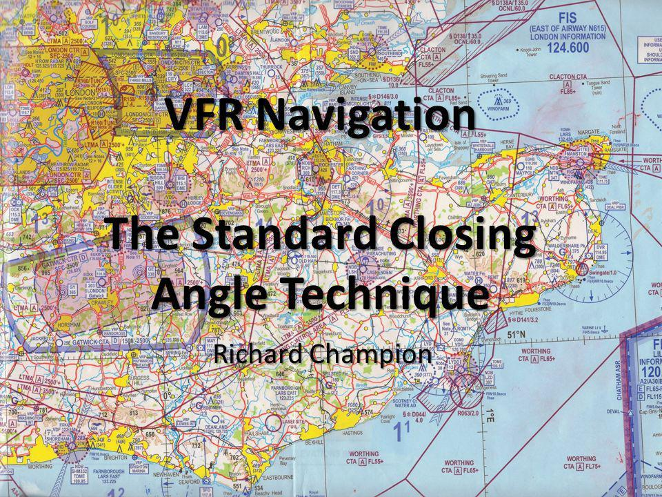 VFR Navigation The Standard Closing Angle Technique