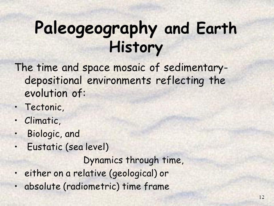 Paleogeography and Earth History