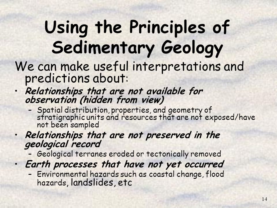 Using the Principles of Sedimentary Geology