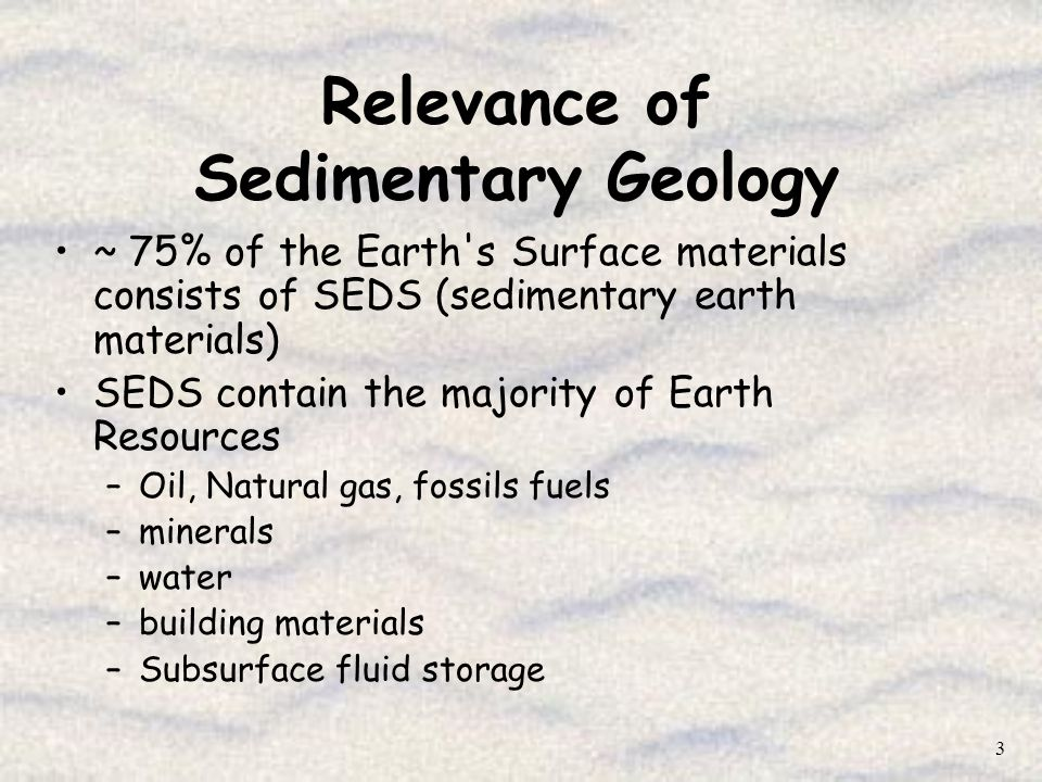 Relevance of Sedimentary Geology