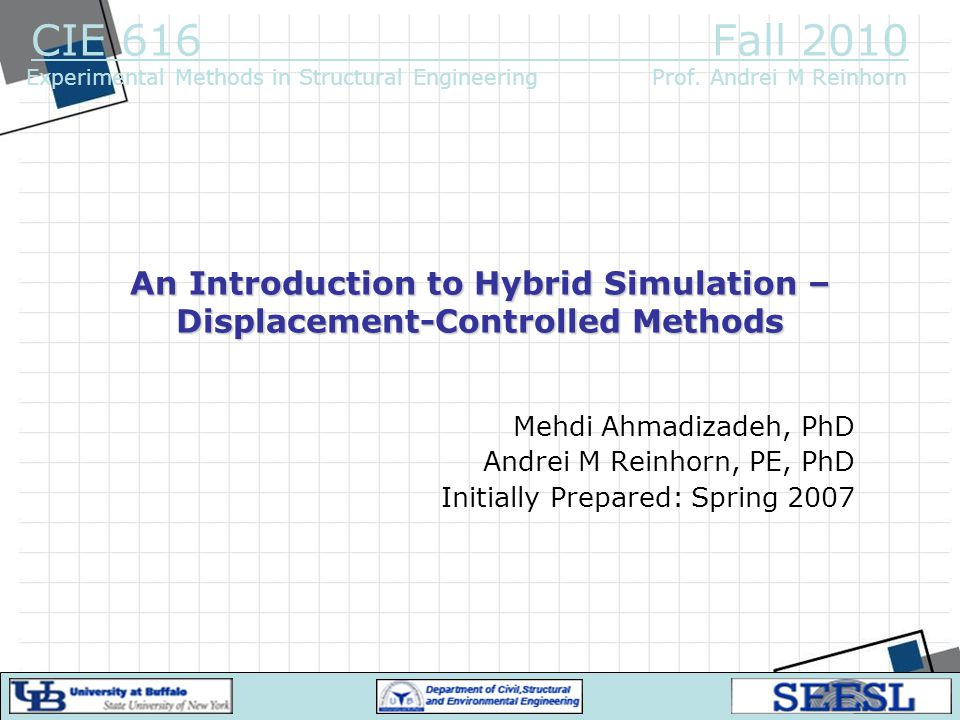 An Introduction to Hybrid Simulation – Displacement-Controlled Methods