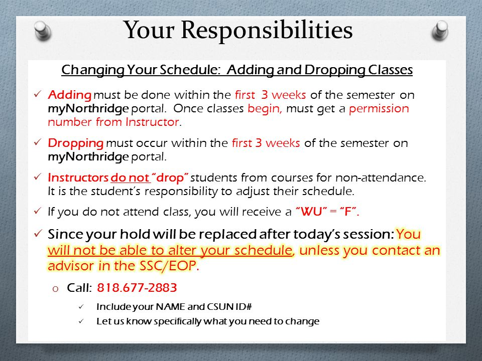 Changing Your Schedule: Adding and Dropping Classes