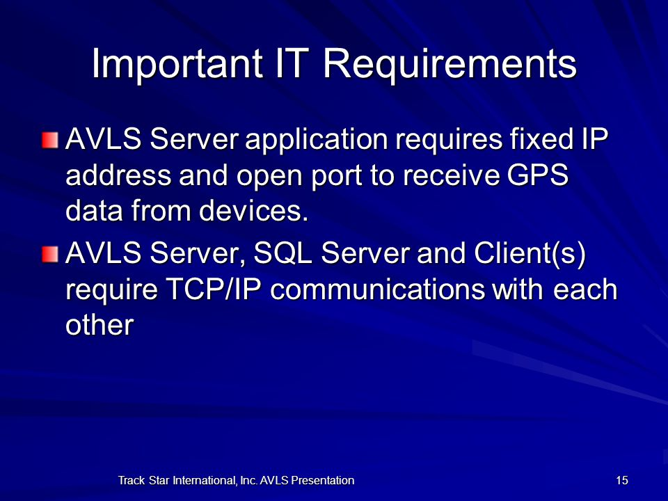 Important IT Requirements