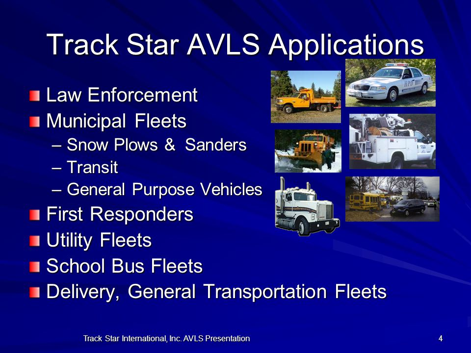Track Star AVLS Applications
