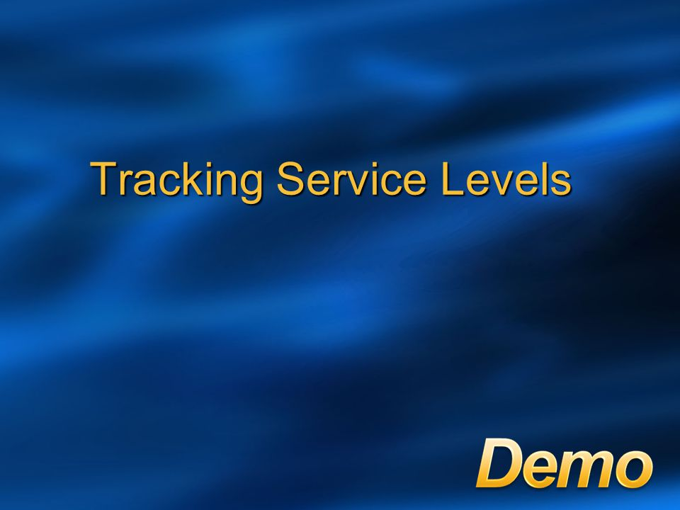 Tracking Service Levels