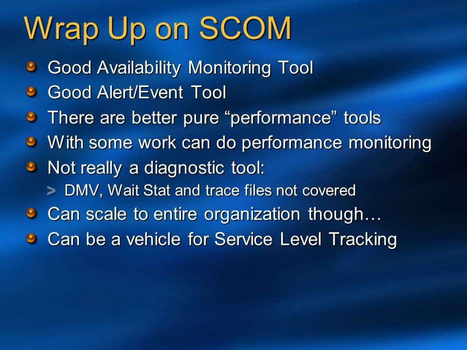 Wrap Up on SCOM Good Availability Monitoring Tool