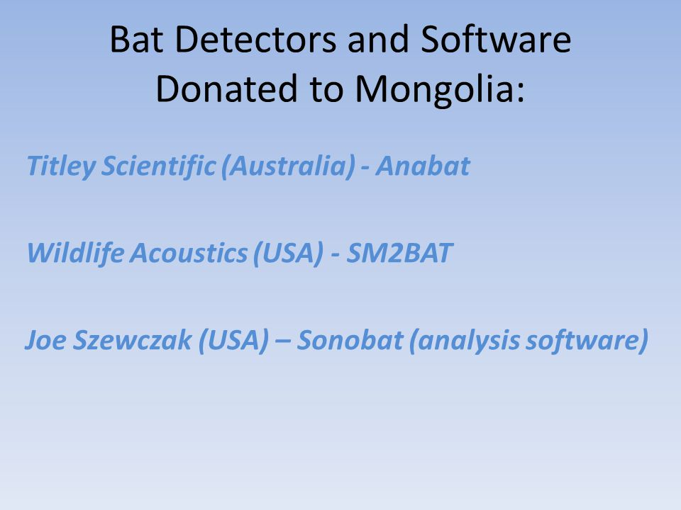 Bat Detectors and Software Donated to Mongolia: